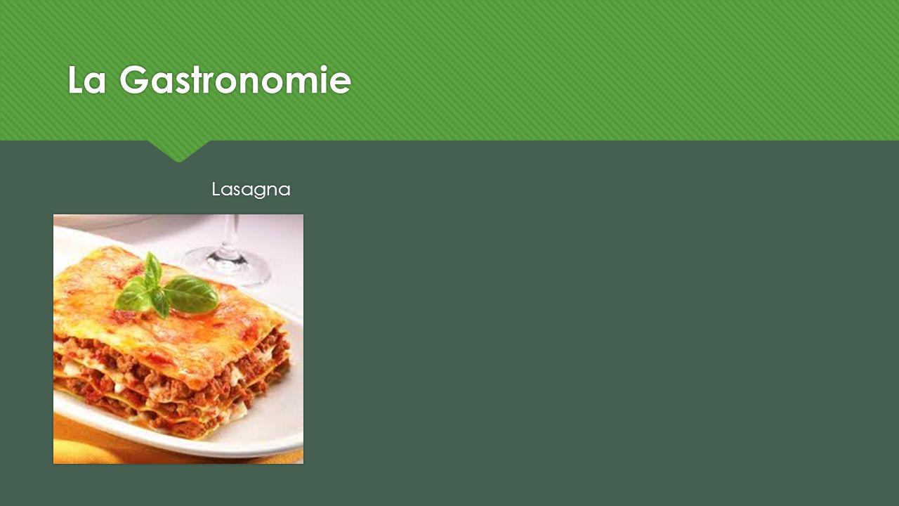 La Gastronomie Lasagna
