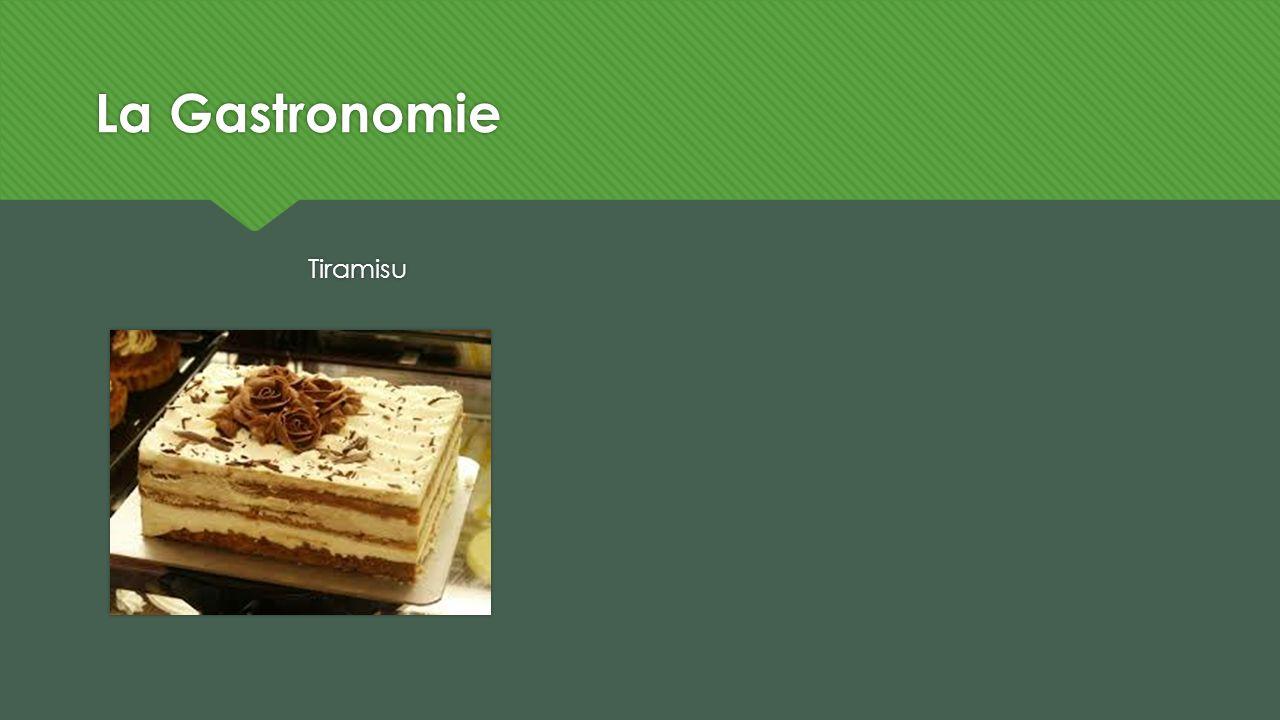 La Gastronomie Tiramisu
