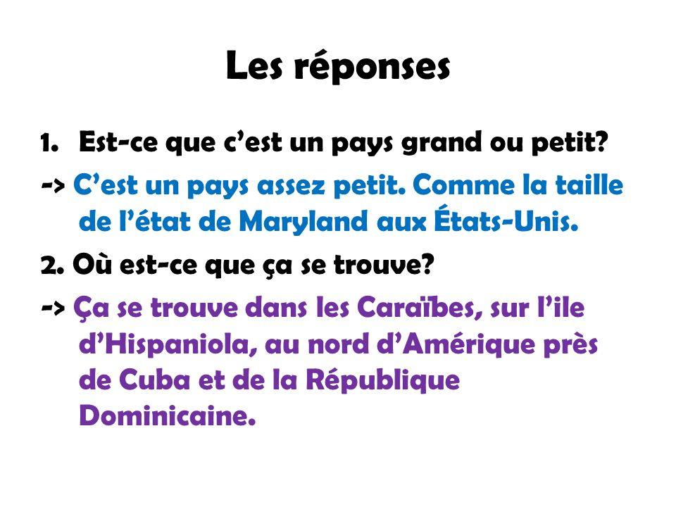 3.Quelle est sa capitale. -> Sa capitale est Port-au-Prince.