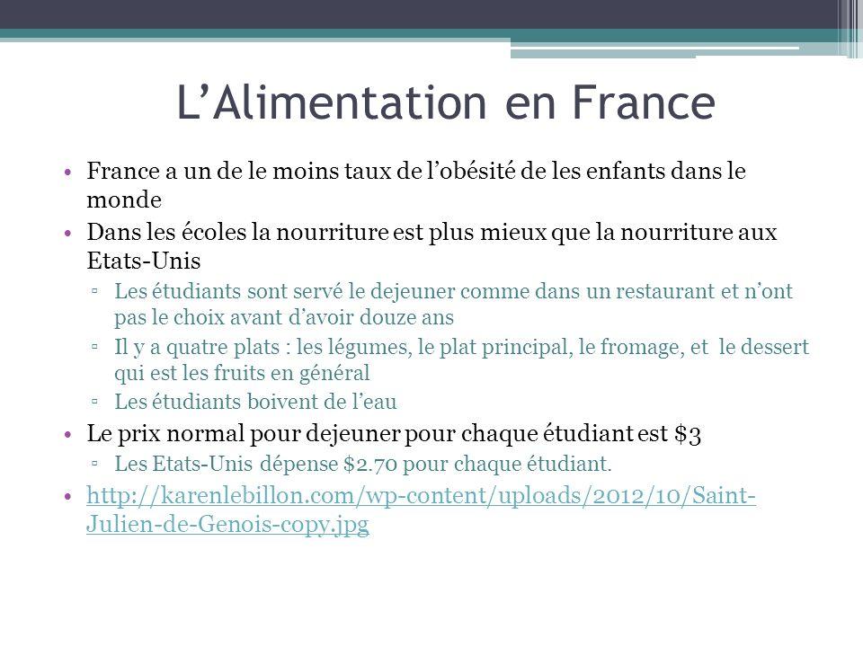 LAlimentation en France France a un de le moins taux de lobésité de les enfants dans le monde Dans les écoles la nourriture est plus mieux que la nour