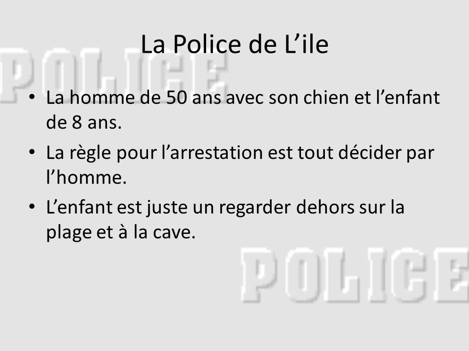 La Police de Lile La homme de 50 ans avec son chien et lenfant de 8 ans.