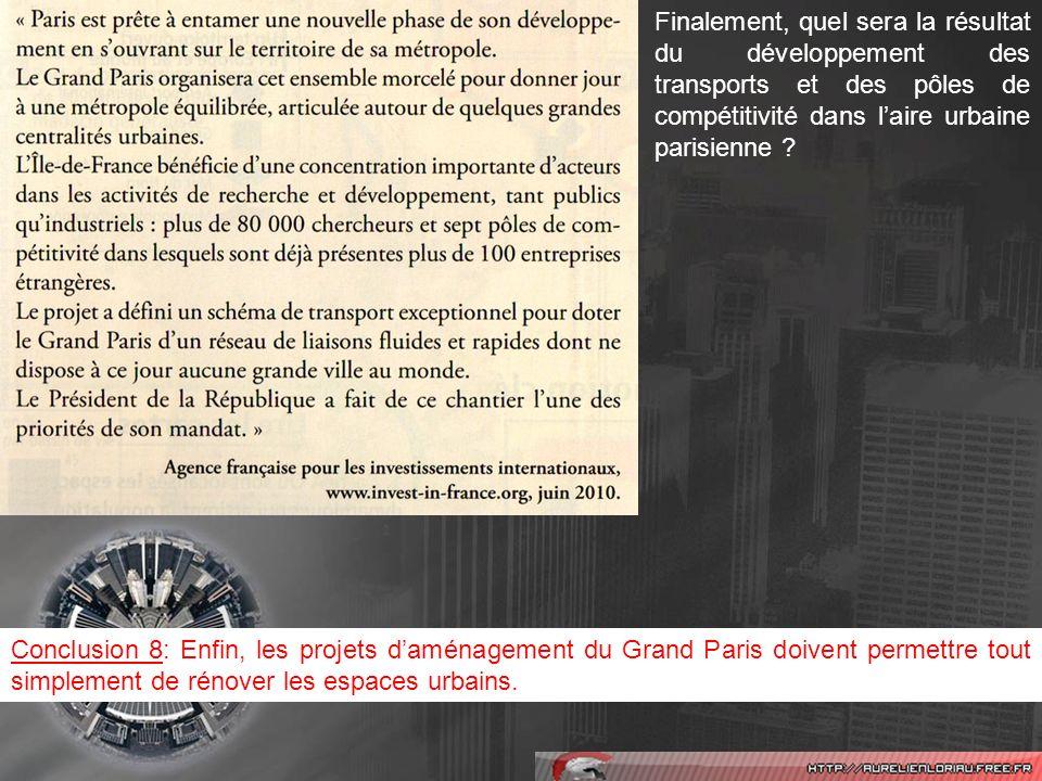 Comment peut-on utiliser les observations réalisées sur laire urbaine parisienne pour décrire lorganisation du territoire français .