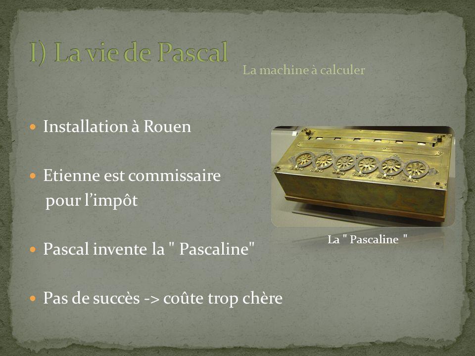 Installation à Rouen Etienne est commissaire pour limpôt Pascal invente la