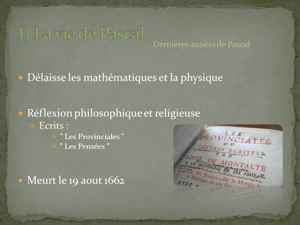 Délaisse les mathématiques et la physique Réflexion philosophique et religieuse Ecrits :