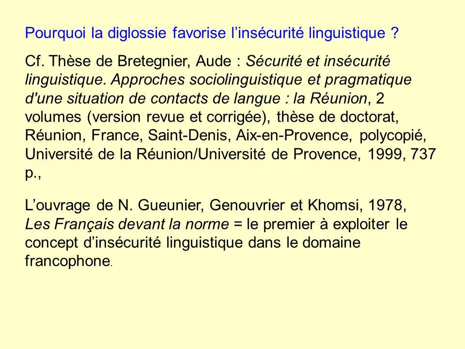 Pourquoi la diglossie favorise linsécurité linguistique .