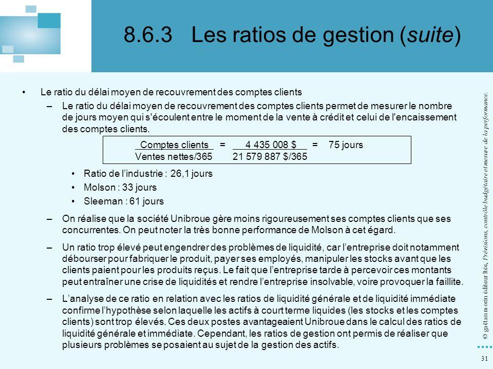 31 © gaëtan morin éditeur ltée, Prévisions, contrôle budgétaire et mesure de la performance. Le ratio du délai moyen de recouvrement des comptes clien