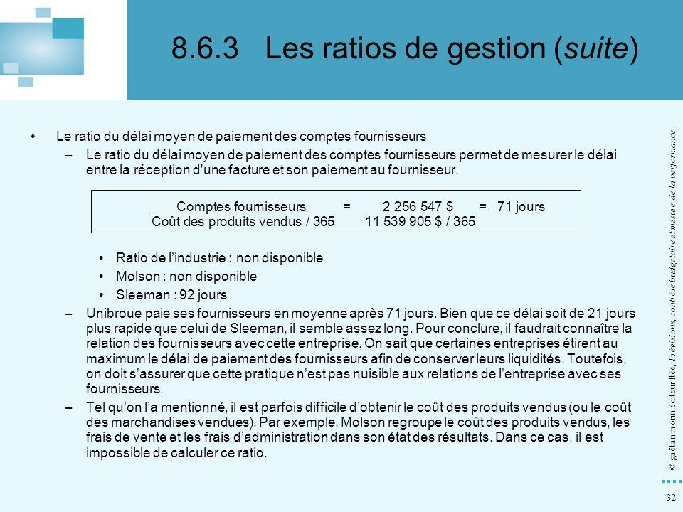 32 © gaëtan morin éditeur ltée, Prévisions, contrôle budgétaire et mesure de la performance. Le ratio du délai moyen de paiement des comptes fournisse