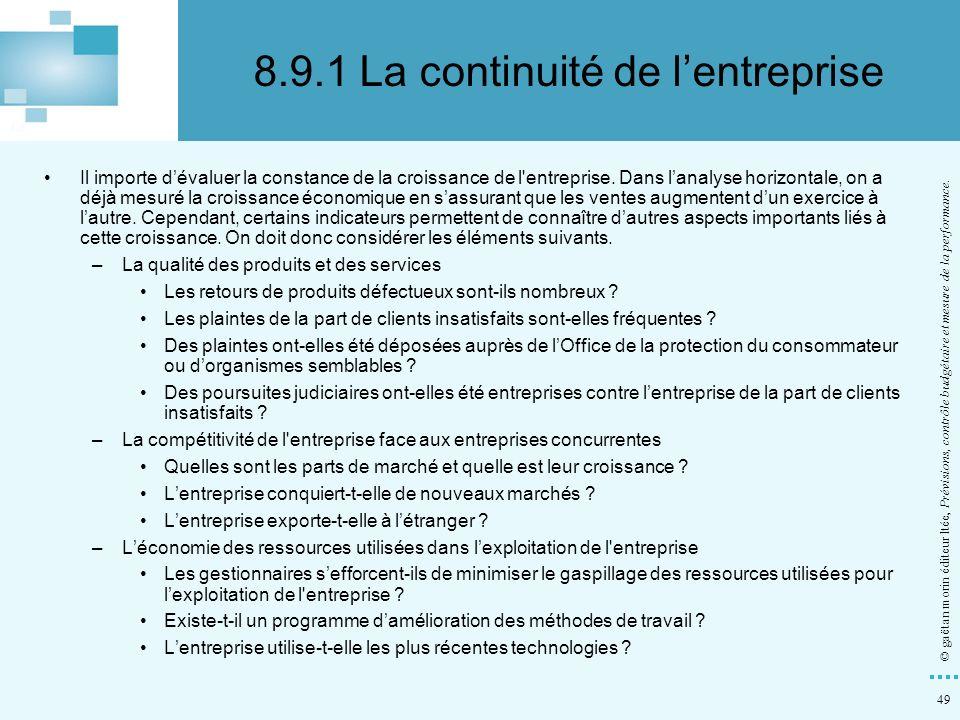 49 © gaëtan morin éditeur ltée, Prévisions, contrôle budgétaire et mesure de la performance. Il importe dévaluer la constance de la croissance de l'en