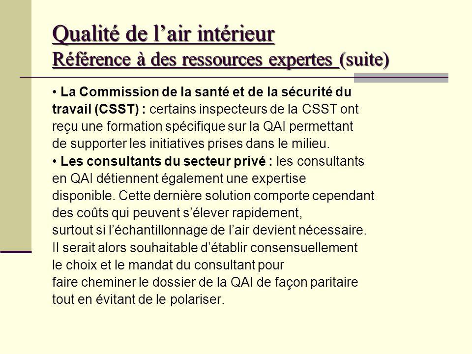 Qualité de lair intérieur Référence à des ressources expertes (suite) Les équipes de santé au travail des directions régionales de santé publique et d