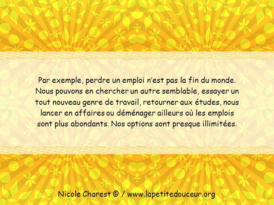 Leo Buscaglia a écrit : « Le monde est rempli de possibilités, et du moment quil y a des possibilités, il y a de lespoir.