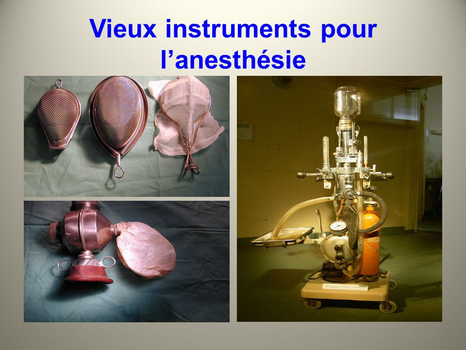 4 Juin 2010 Vieux instruments pour lanesthésie