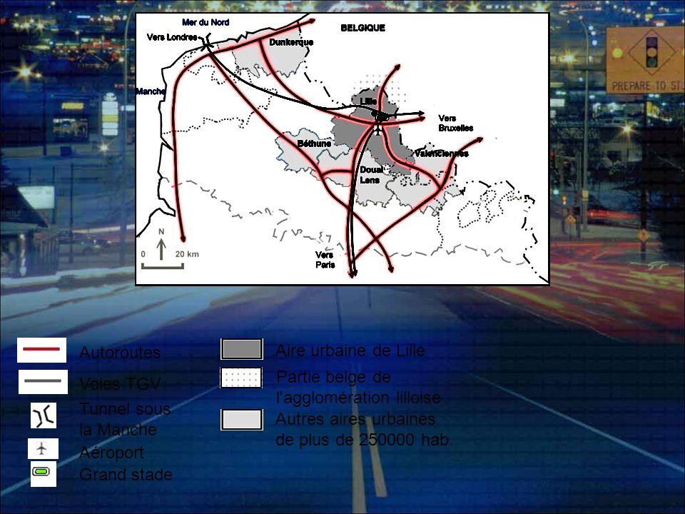Autoroutes Voies TGV Tunnel sous la Manche Grand stade Aire urbaine de Lille Partie belge de l'agglomération lilloise Autres aires urbaines de plus de