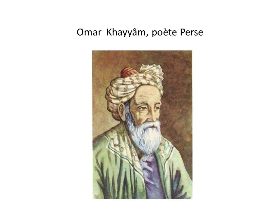 Omar Khayyâm, poète Perse