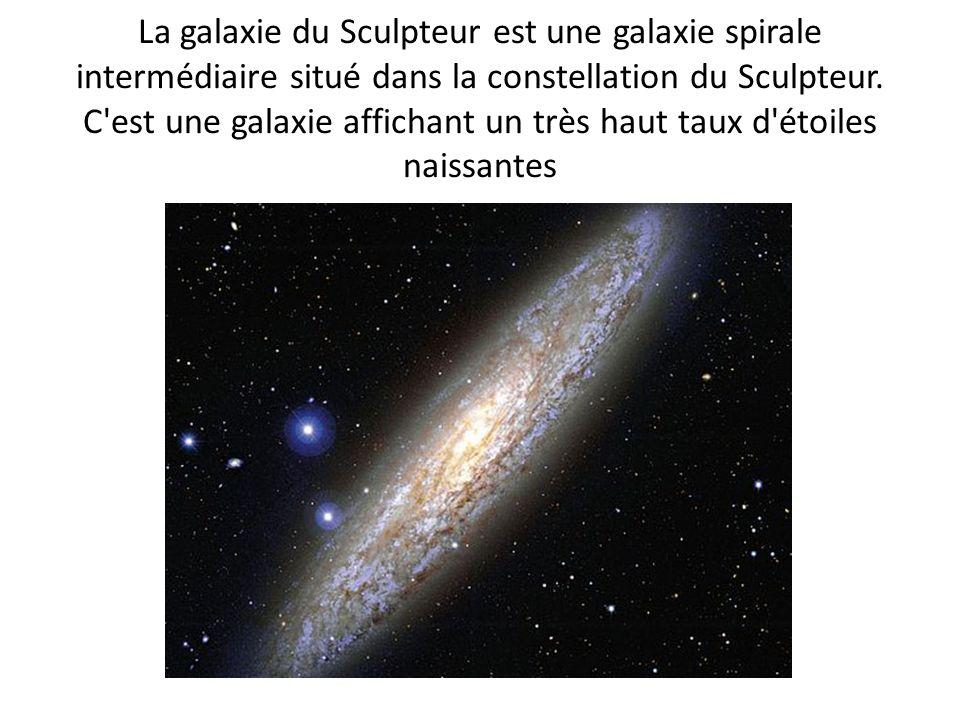 La galaxie du Sculpteur est une galaxie spirale intermédiaire situé dans la constellation du Sculpteur. C'est une galaxie affichant un très haut taux