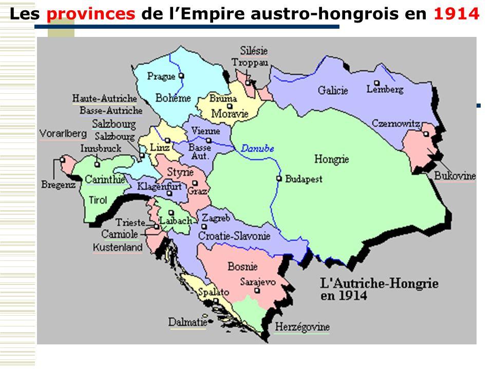 Les provinces de lEmpire austro-hongrois en 1914