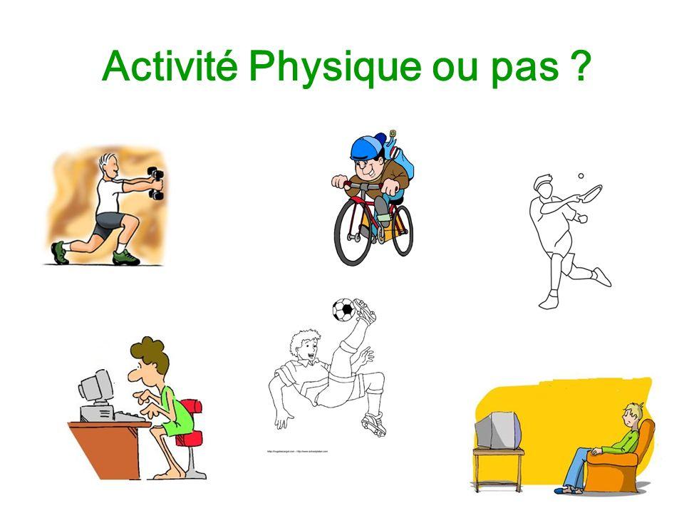 Activité Physique ou pas ?
