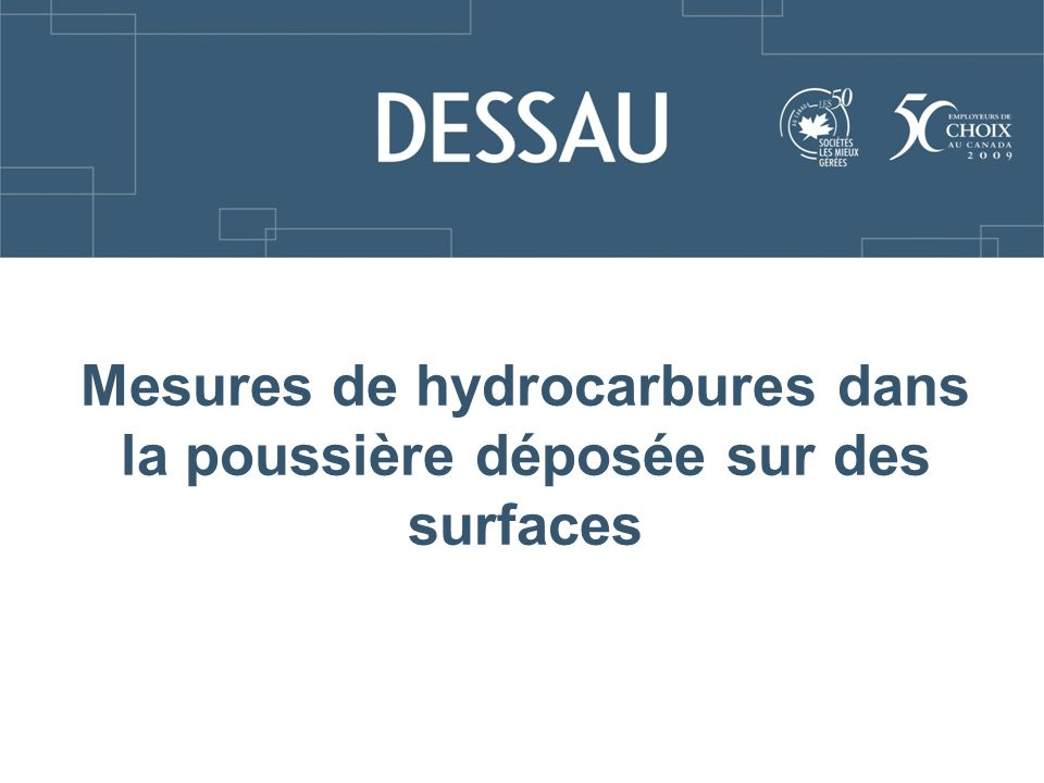 Mesures de hydrocarbures dans la poussière déposée sur des surfaces