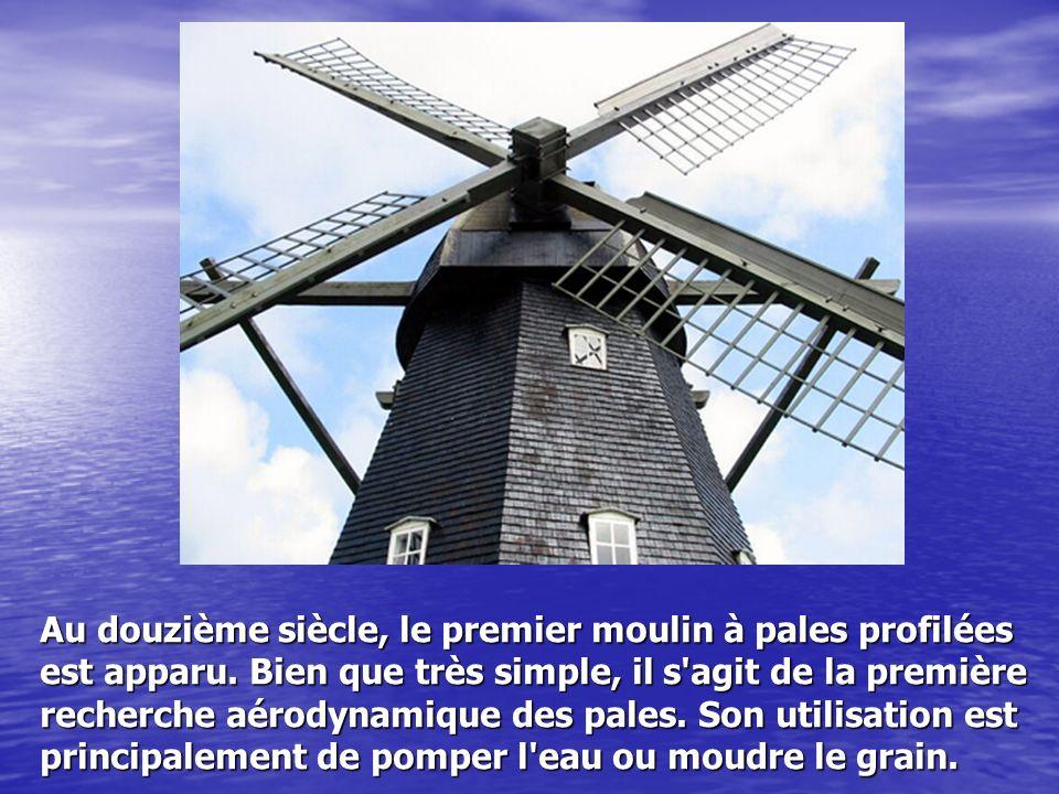Au douzième siècle, le premier moulin à pales profilées est apparu. Bien que très simple, il s'agit de la première recherche aérodynamique des pales.