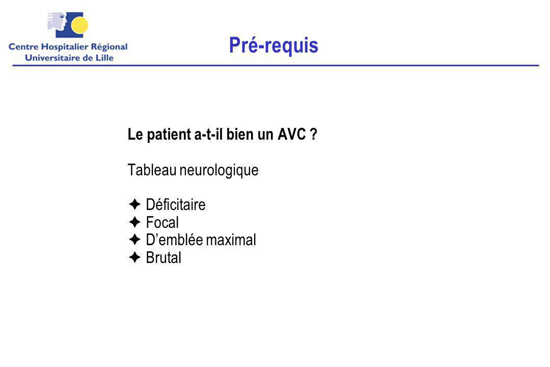 Le patient a-t-il bien un AVC .