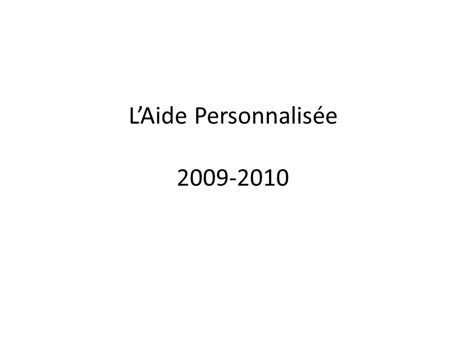 LAide Personnalisée 2009-2010