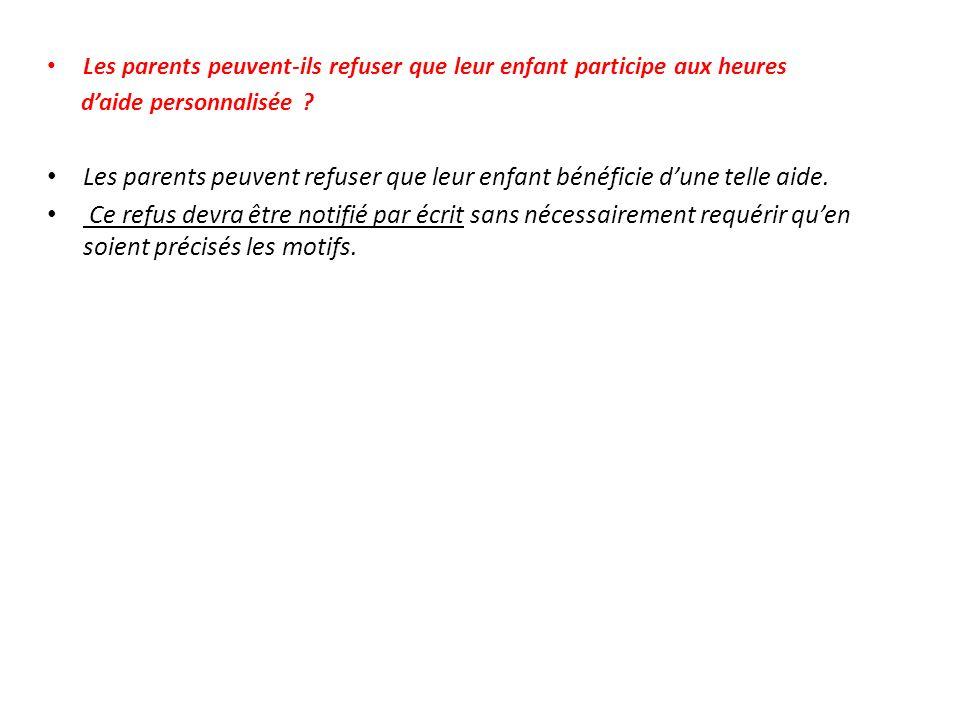 Les parents peuvent-ils refuser que leur enfant participe aux heures daide personnalisée .