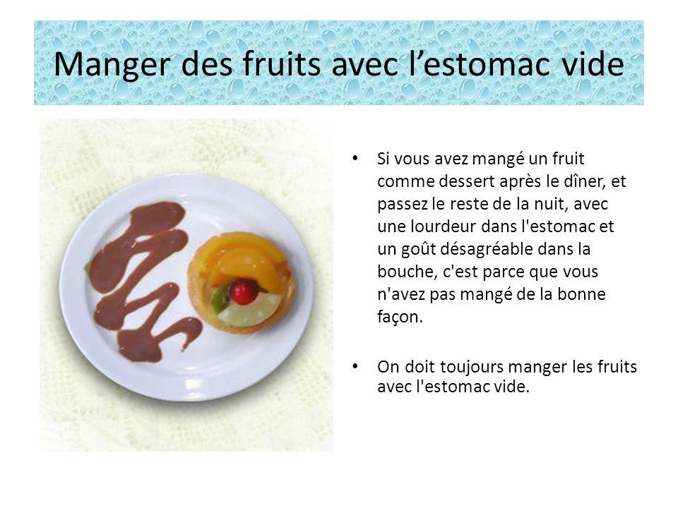 Manger des fruits avec lestomac vide Un cardiologue affirme que si chaque personne qui reçoit cette information la transmet à 10 personnes, on peut être sûr de sauver au moins une vie.