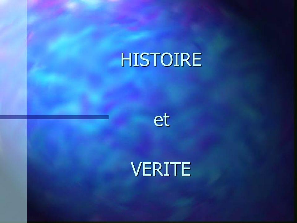 HISTOIRE et VERITE