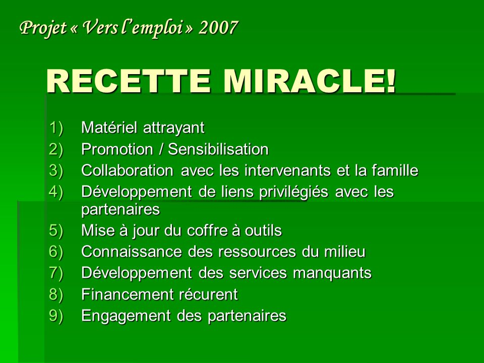 RECETTE MIRACLE.
