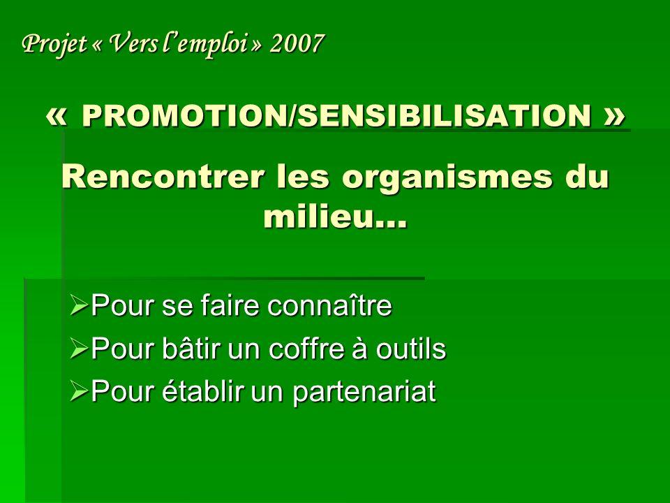 « PROMOTION/SENSIBILISATION » Qui rencontrer.