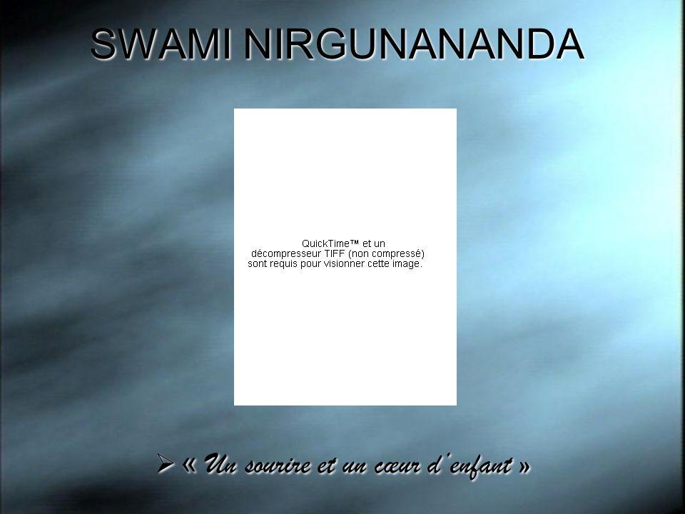 SWAMI NIRGUNANANDA « Un sourire et un cœur denfant »