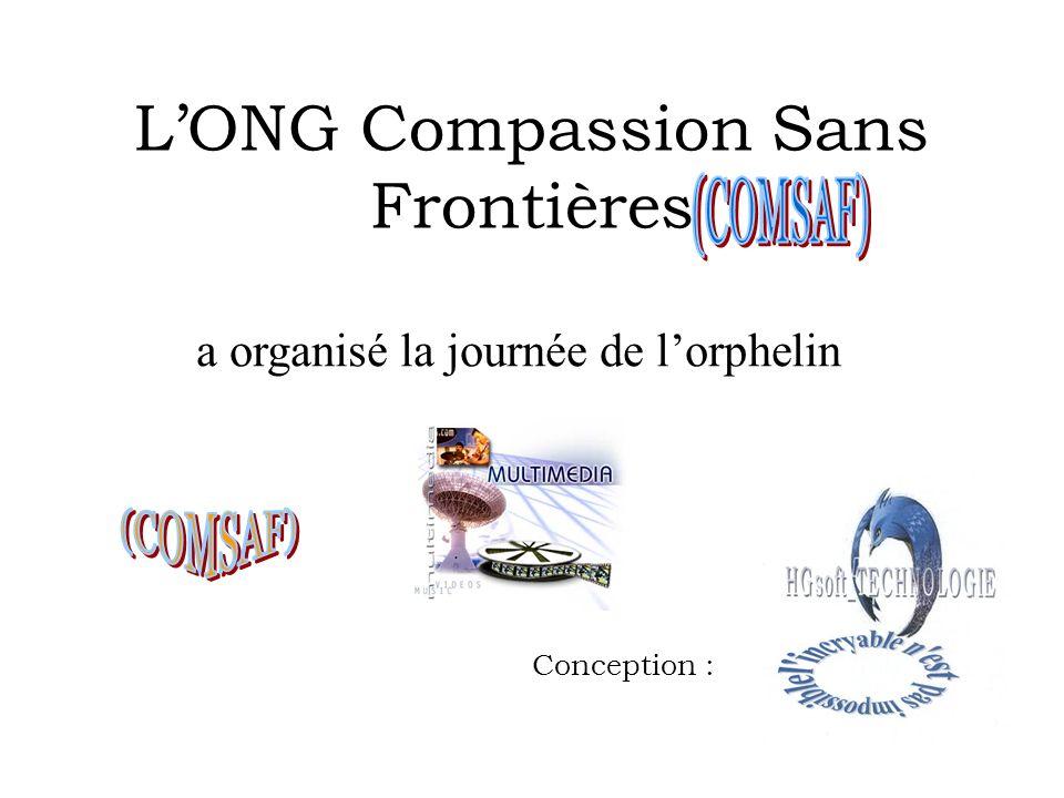 LONG Compassion Sans Frontières Conception : a organisé la journée de lorphelin