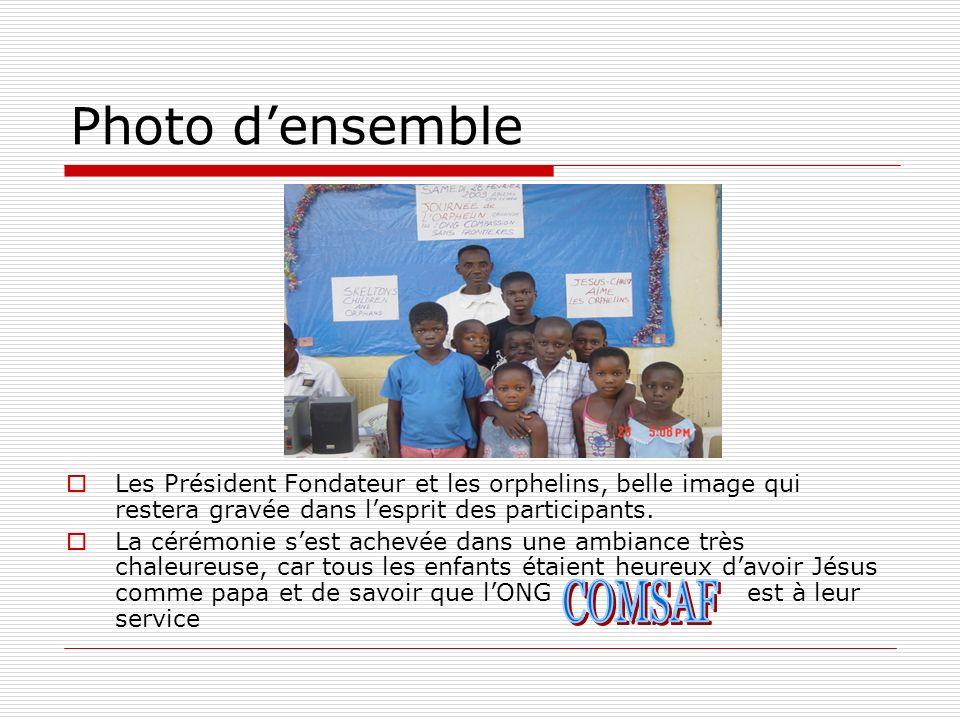 Photo densemble Les Président Fondateur et les orphelins, belle image qui restera gravée dans lesprit des participants. La cérémonie sest achevée dans