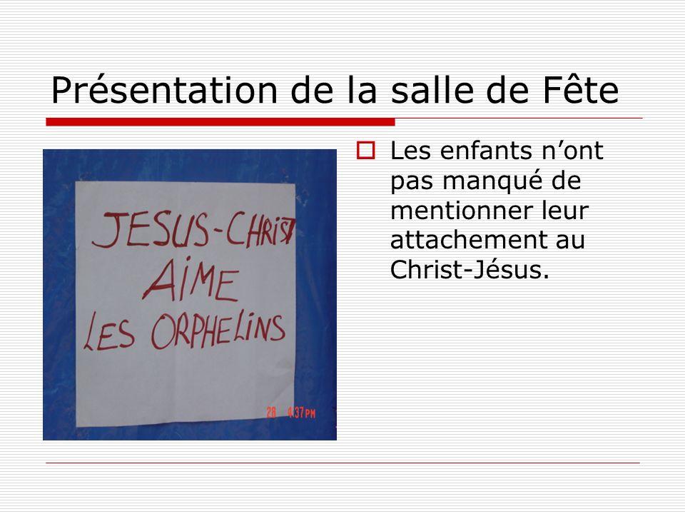Les enfants nont pas manqué de mentionner leur attachement au Christ-Jésus.
