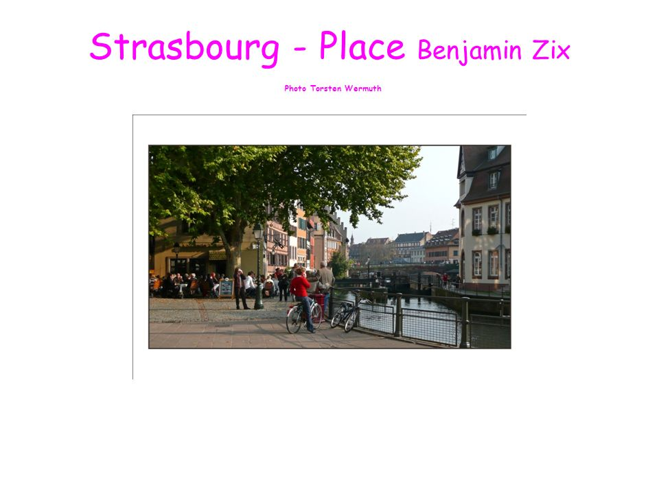 Strasbourg - Place Benjamin Zix Photo Torsten Wermuth