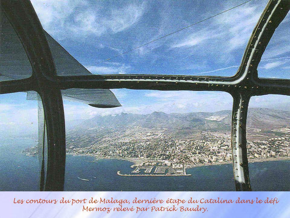 Le Catalina, lavion à bord duquel, Patrick Baudry et son équipage refit le périple de Mermoz et du Courrier du Sud, en Octobre 1998.