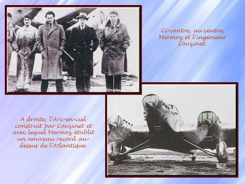 La Croix du Sud En mai 1930, Mermoz lance un nouveau défi au ciel : la 1 ère traversée de lAtlantique sud mais pour respecter les instructions officie