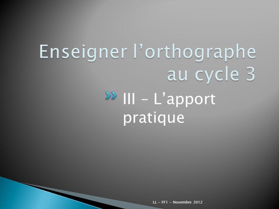 III – Lapport pratique LL - FF1 - Novembre 2012