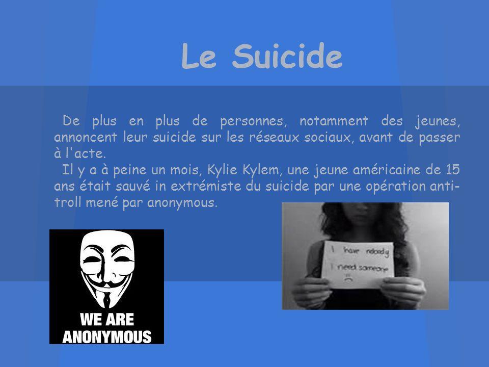 Le Suicide De plus en plus de personnes, notamment des jeunes, annoncent leur suicide sur les réseaux sociaux, avant de passer à l'acte. Il y a à pein