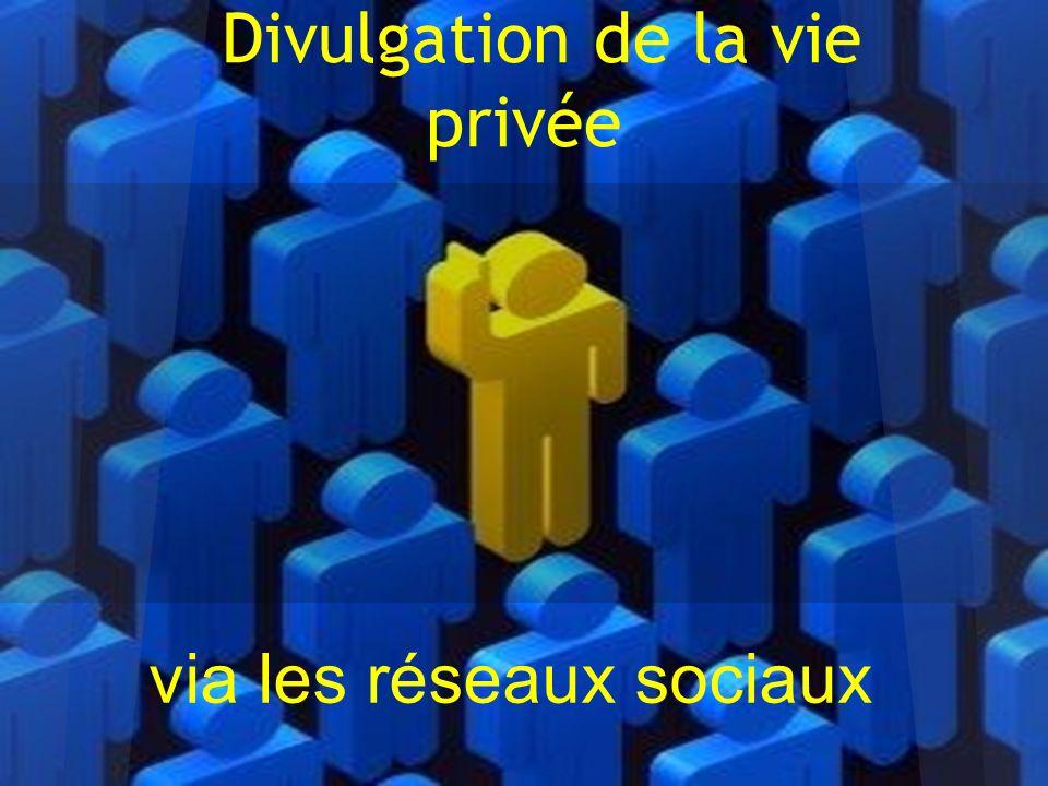 Définition: respect de la vie privée Comment sont diffusées les informations confidentielles .