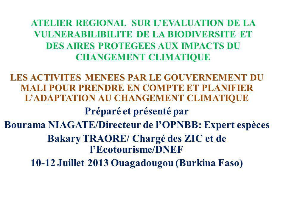 ATELIER REGIONAL SUR LEVALUATION DE LA VULNERABILIBILITE DE LA BIODIVERSITE ET DES AIRES PROTEGEES AUX IMPACTS DU CHANGEMENT CLIMATIQUE LES ACTIVITES