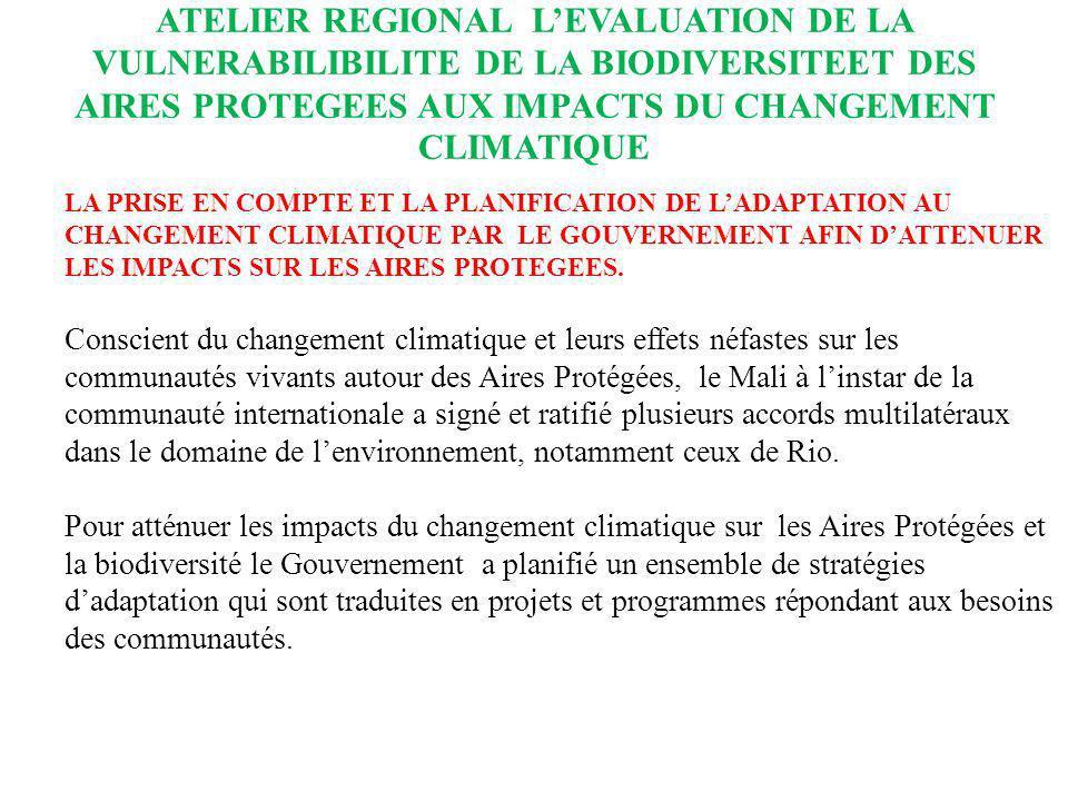 ATELIER REGIONAL LEVALUATION DE LA VULNERABILIBILITE DE LA BIODIVERSITEET DES AIRES PROTEGEES AUX IMPACTS DU CHANGEMENT CLIMATIQUE LA PRISE EN COMPTE