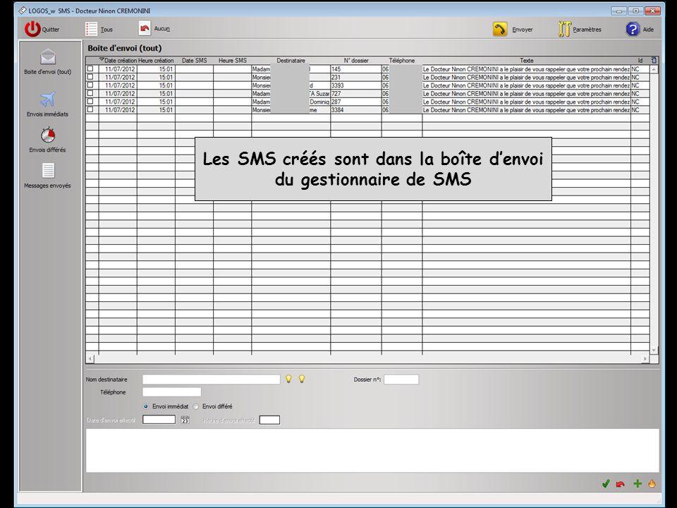 Les SMS créés sont dans la boîte denvoi du gestionnaire de SMS
