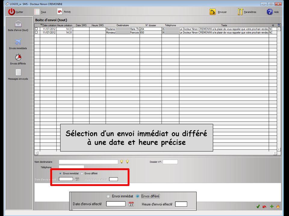 Sélection dun envoi immédiat ou différé à une date et heure précise