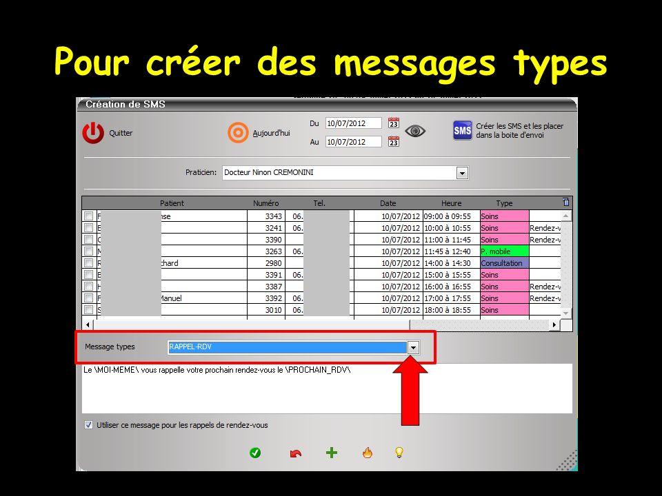 Pour créer des messages types