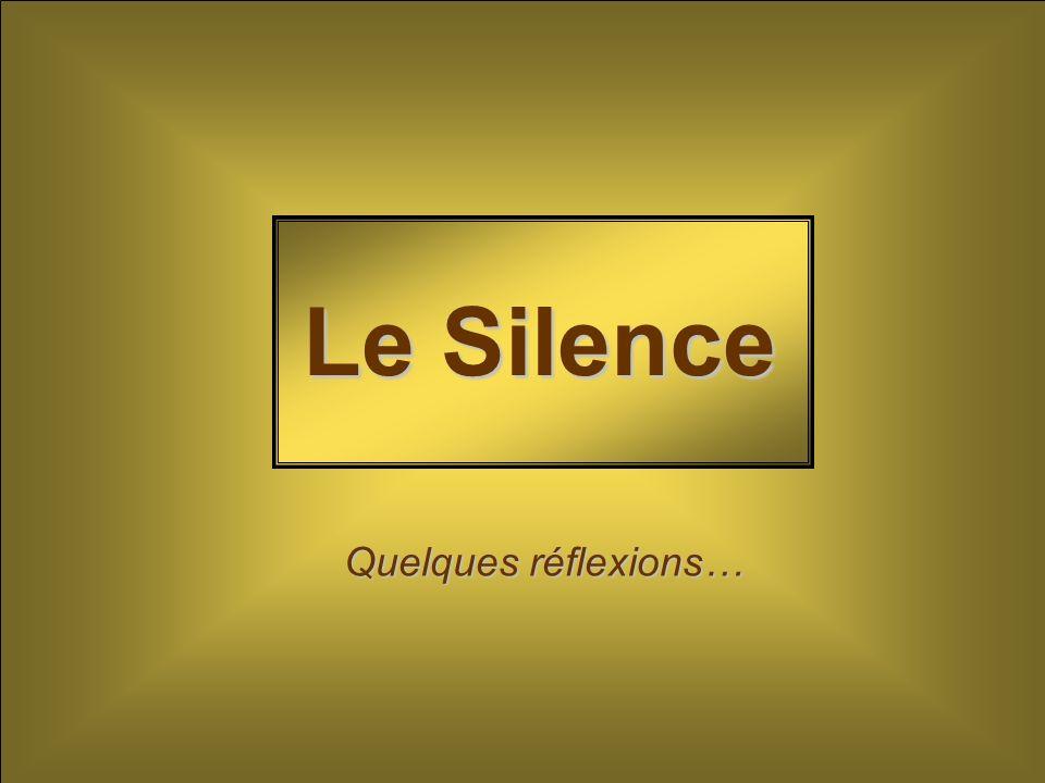« Quelle musique, le silence ! » (Jean Anouilh)