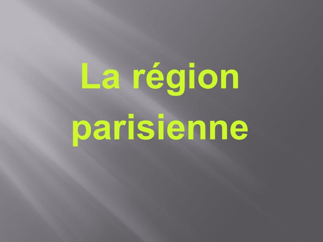 La région parisienne