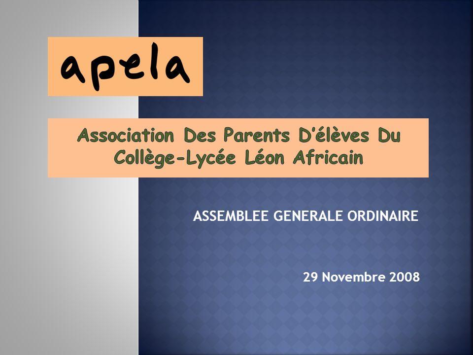 ASSEMBLEE GENERALE ORDINAIRE 29 Novembre 2008
