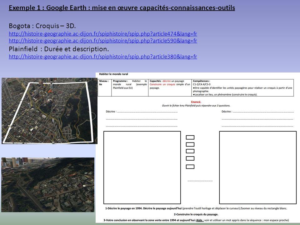 Exemple 1 : Google Earth : mise en œuvre capacités-connaissances-outils Bogota : Croquis – 3D.