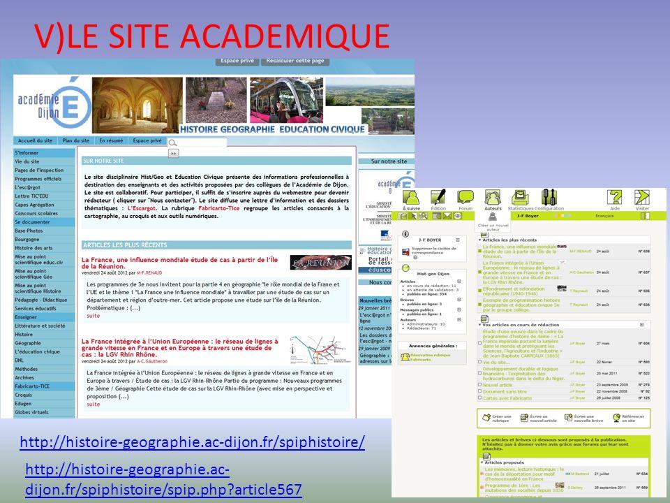 V)LE SITE ACADEMIQUE http://histoire-geographie.ac-dijon.fr/spiphistoire/ http://histoire-geographie.ac- dijon.fr/spiphistoire/spip.php?article567