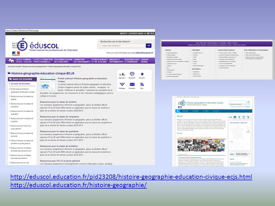 http://eduscol.education.fr/pid23208/histoire-geographie-education-civique-ecjs.html http://eduscol.education.fr/histoire-geographie/